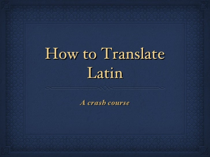 Translate Latin Sentence 47