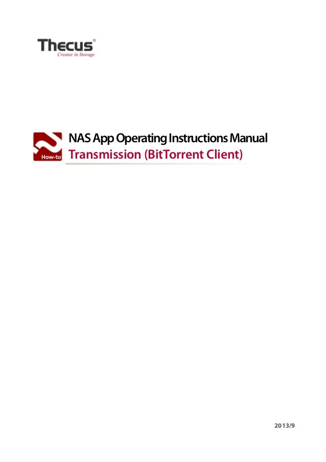 NAS App Operating Instructions Manual Transmission (BitTorrent Client)  2013/9