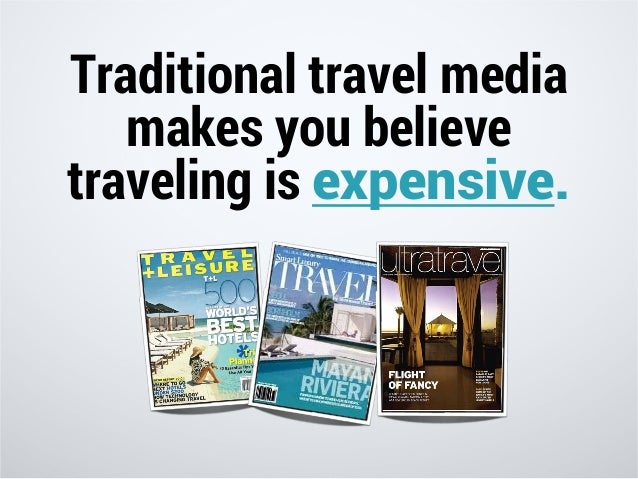 They do this by showing you EXPENSIVE hotels & resorts, airlines, and cruises