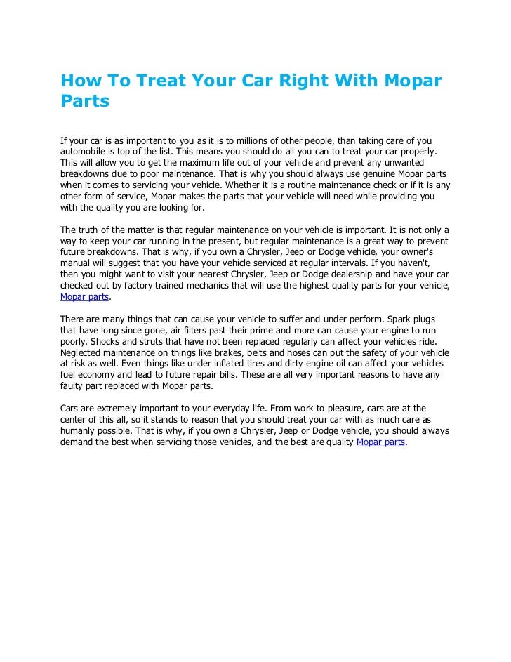 How To Treat Your Car Right With MoparPartsIf your car is as important to you as it is to millions of other people, than t...