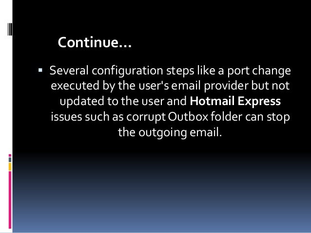 How to Troubleshoot Hotmail/Outlook Express Mail Sending Issues?