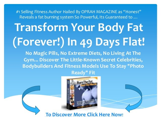 """How to turn fat into muscle#1 Selling Fitness Author Hailed By OPRAH MAGAZINE as """"Honest""""  Reveals a fat burning system So..."""