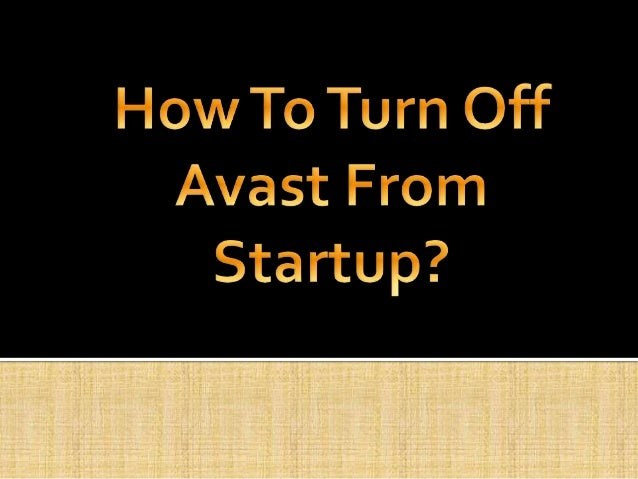 avast disabled on startup