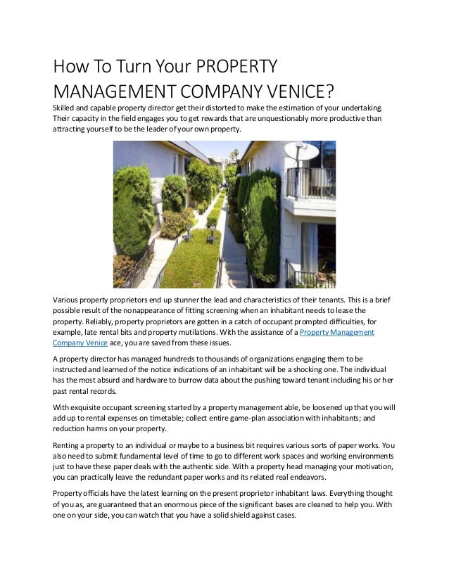 How To Turn Your PROPERTY MANAGEMENT COMPANY VENICE? Skilled and capable property director get their distorted to make the...