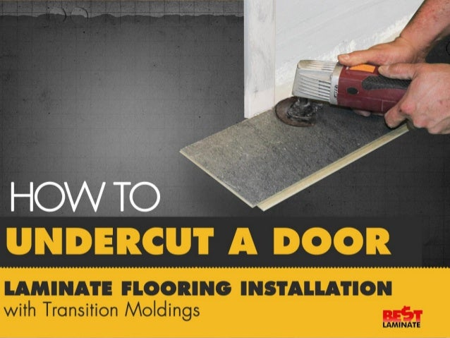 How to undercut a door for installation with transitional moldings ... & How to Undercut a Door - Laminate Flooring Installation with Transiti\u2026