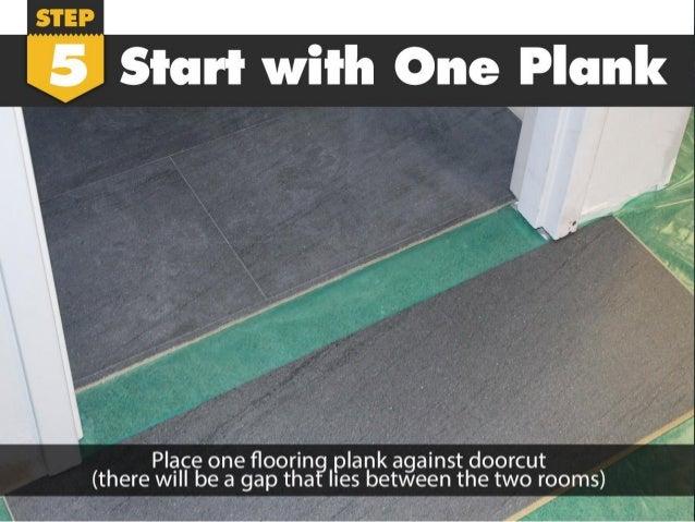 ... Flooring Installation; 7.