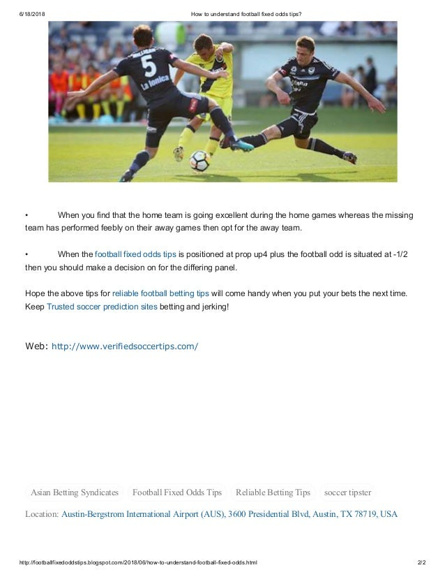 How to understand football fixed odds tips