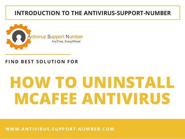 INTRODUCTION TO THE�ANTIVIRUS-SUPPORT-NUMBER HOW TO UNINSTALL MCAFEE ANTIVIRUS FIND BEST SOLUTION FOR WWW.ANTIVIRUS-SUPPOR...