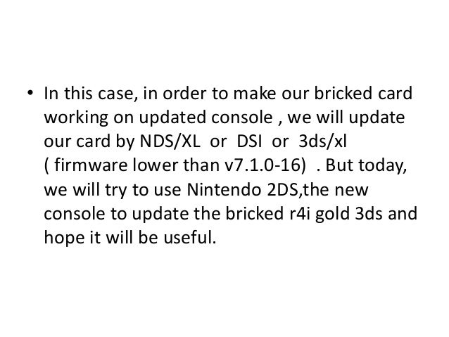 How to update bricked r4i gold rts 3ds by N2DS for N3DS V7