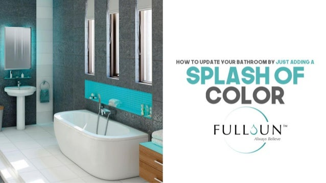 How To Update Your Bathroom By Just Adding A Splash Of Color