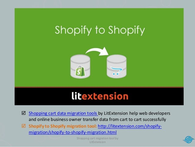 How to upgrade Shopify with LitExtension