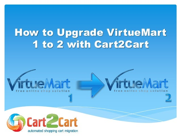 How to Upgrade VirtueMart 1 to 2 with Cart2Cart