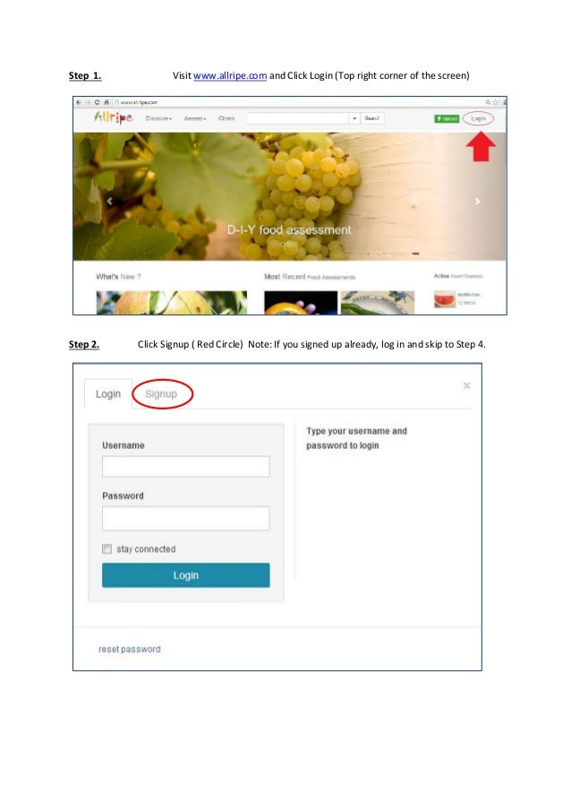 Step 1.  Step 2.  Visit www.allripe.com and Click Login (Top right corner of the screen)  Click Signup ( Red Circle) Note:...