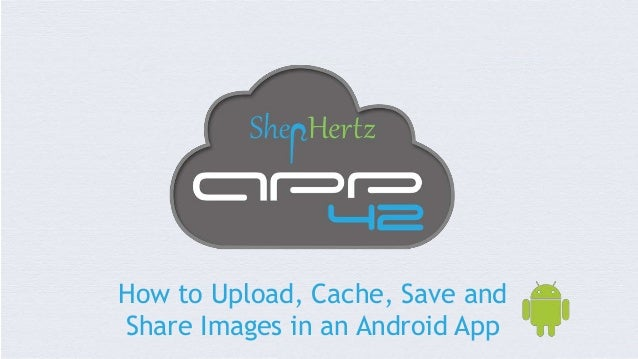how to make android app to upload image