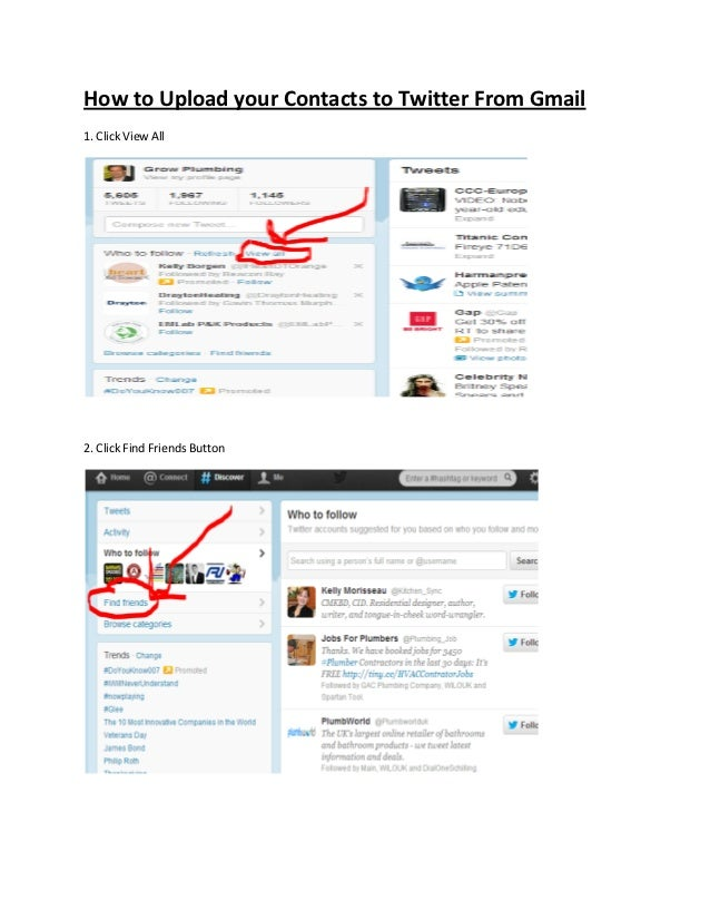 How to Upload your Contacts to Twitter From Gmail1. Click View All2. Click Find Friends Button