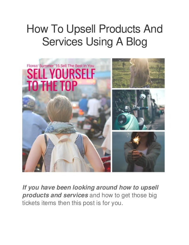 how to upsell products and services using your bblog for traffic and. Black Bedroom Furniture Sets. Home Design Ideas