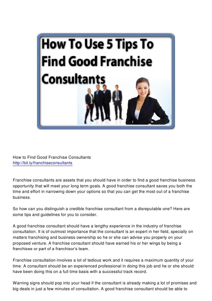 How to Find Good Franchise Consultantshttp://bit.ly/franchiseconsultantsFranchise consultants are assets that you should h...