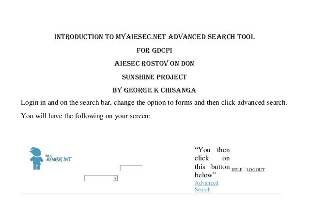 INTRODUCTION TO MYAIESEC.net ADVANCED SEARCH TOOL                                       For GDCPI                         ...