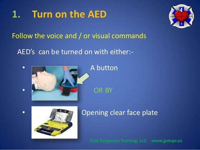 how to use aed The automated external defibrillator (aed) is a device that can detect ventricular fibrillation and other dysrhythmias, delivering electric shock appropriately the .