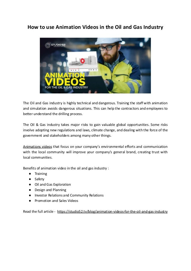 How to use Animation Videos in the Oil and Gas Industry The Oil and Gas industry is highly technical and dangerous. Traini...