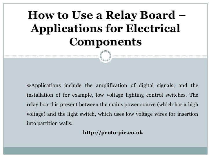 How To Use A Relay Board  U2013 Applications For Electrical