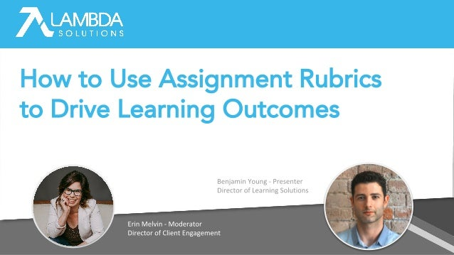 How to Use Assignment Rubrics to Drive Learning Outcomes