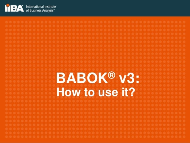 BABOK® v3: How to use it?