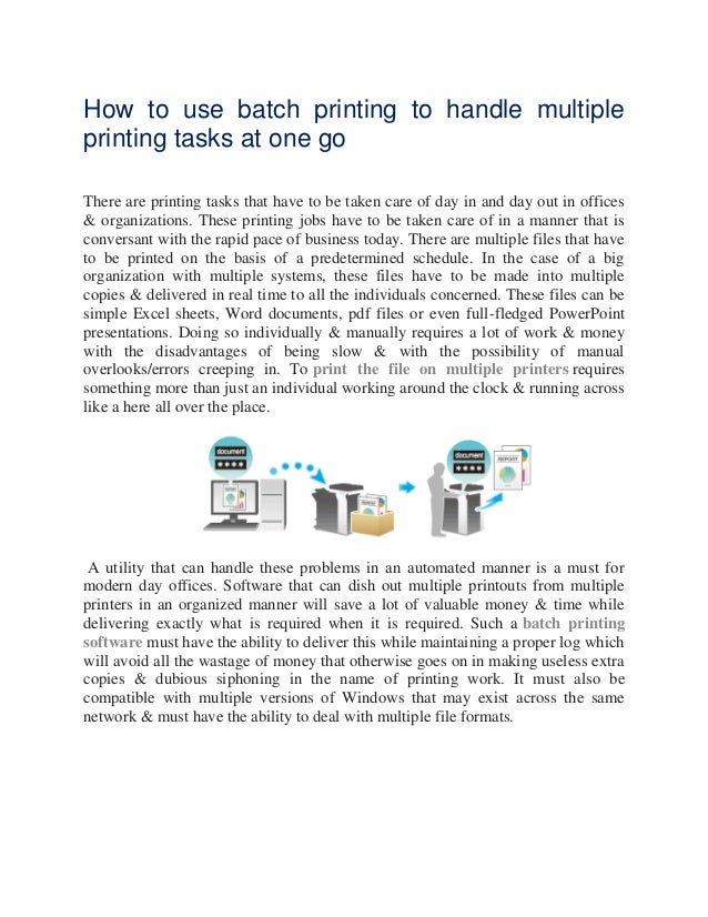 How to use batch printing to handle multiple printing tasks at one go There are printing tasks that have to be taken care ...