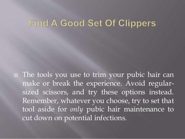 best way to trim pubes