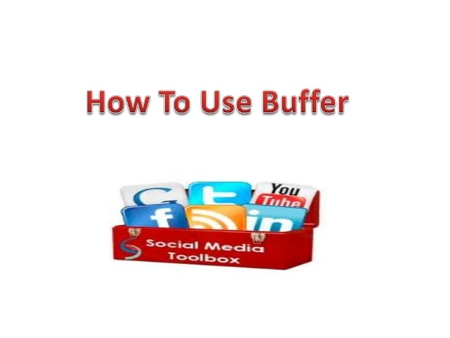 Sign Up for Buffer Sign up online on Bufferapp.com