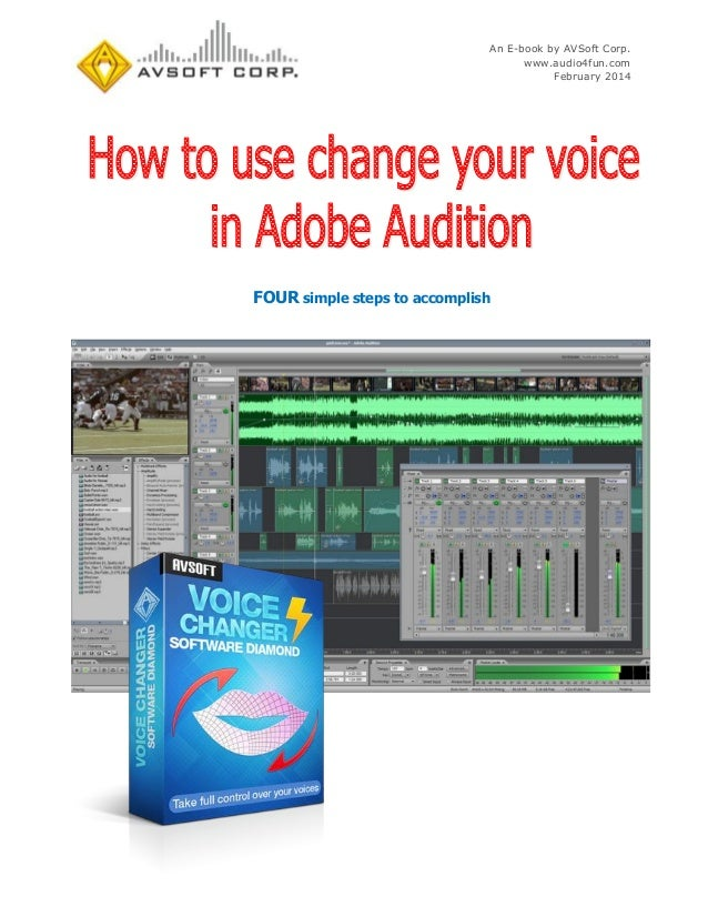 An E-book by AVSoft Corp. www.audio4fun.com February 2014  FOUR simple steps to accomplish
