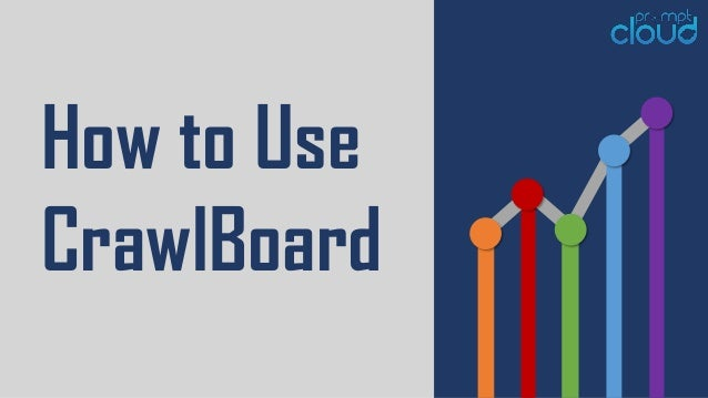 How to Use CrawlBoard