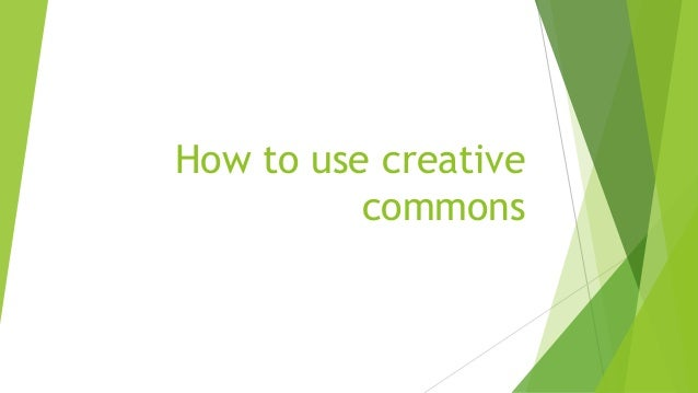 How to use creative commons