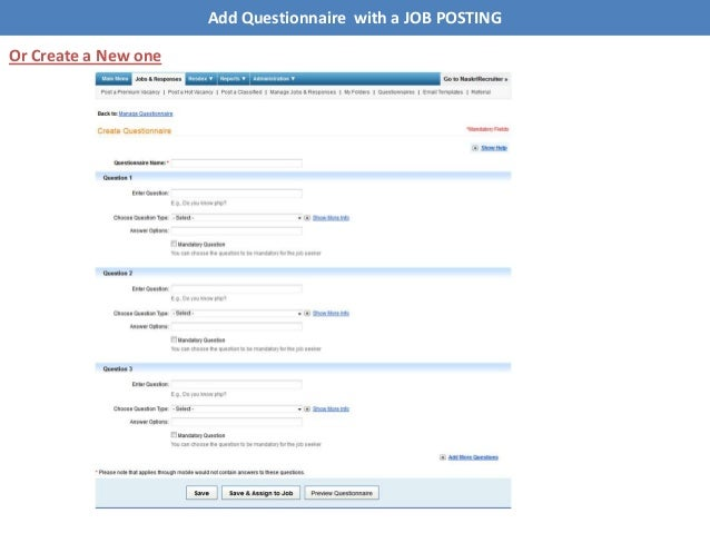 Add Questionnaire with a JOB POSTING Or Create a New one