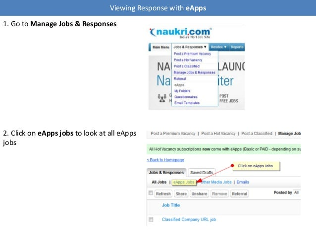 Viewing Response with eApps 1. Go to Manage Jobs & Responses 2. Click on eApps jobs to look at all eApps jobs