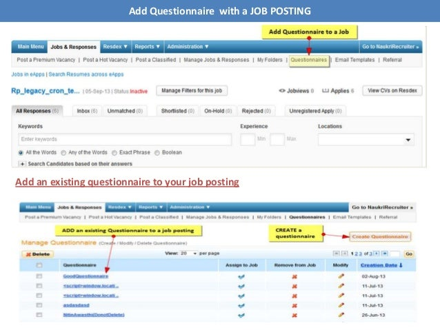 Add Questionnaire with a JOB POSTING Add an existing questionnaire to your job posting