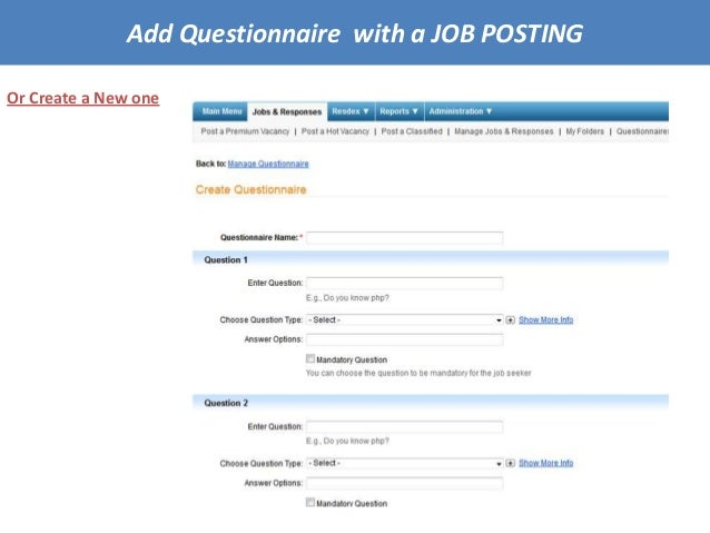 Or Create a New one Add Questionnaire with a JOB POSTING