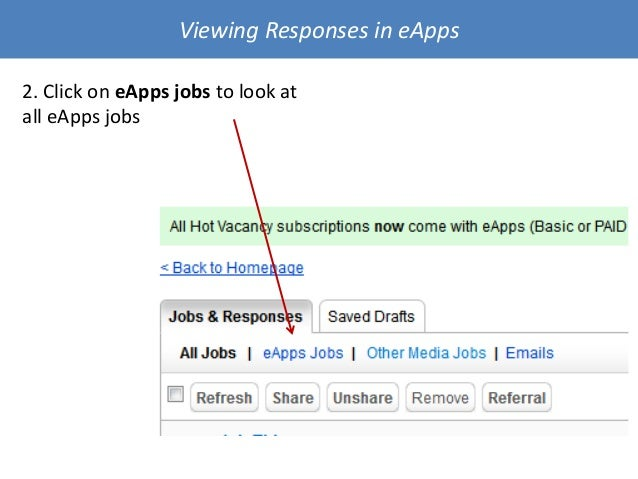 Viewing Responses in eApps 2. Click on eApps jobs to look at all eApps jobs