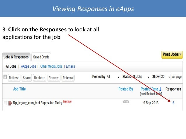 3. Click on the Responses to look at all applications for the job Viewing Responses in eApps