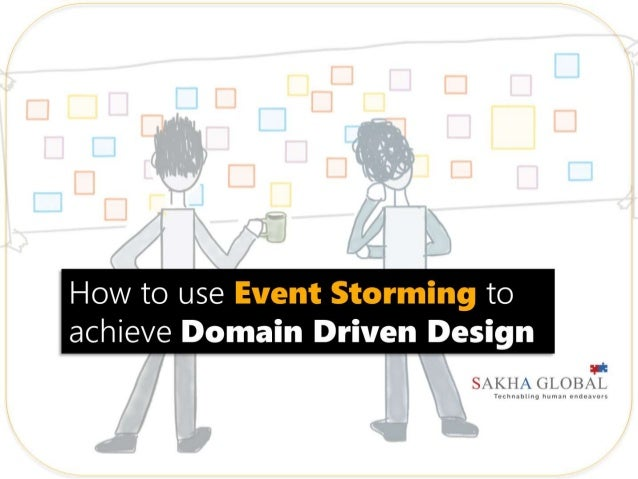 Event Storming in Domain Driven Design
