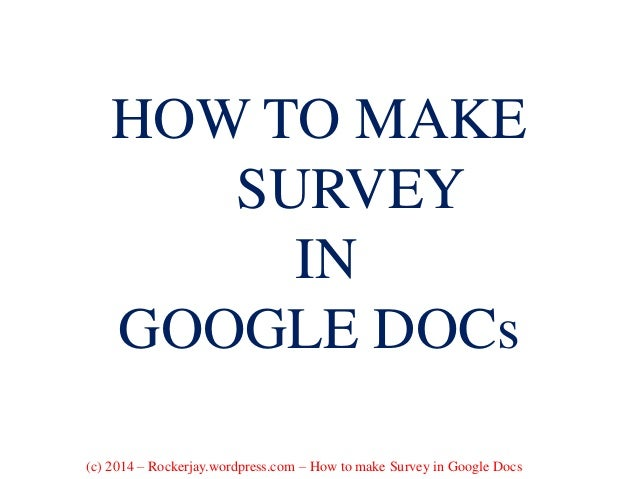 HOW TO MAKE A SURVEY FOR YOUR BUSINESS USING GOOGLE DOCS – Make a Survey in Word
