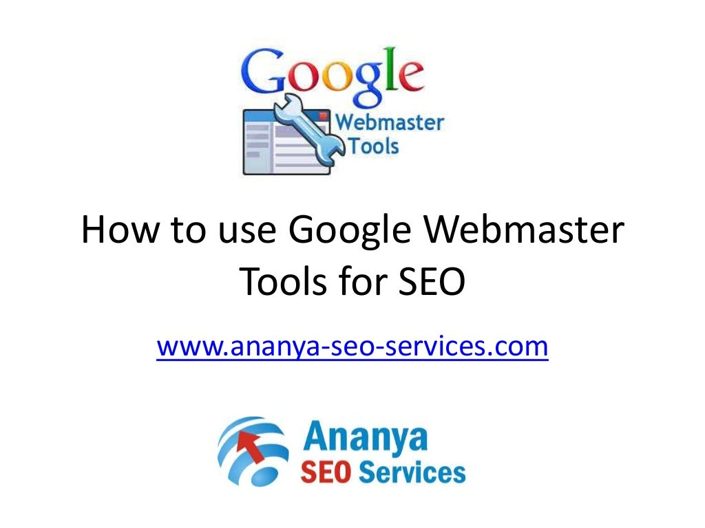 How to use Google webmaster tools for SEO 2014
