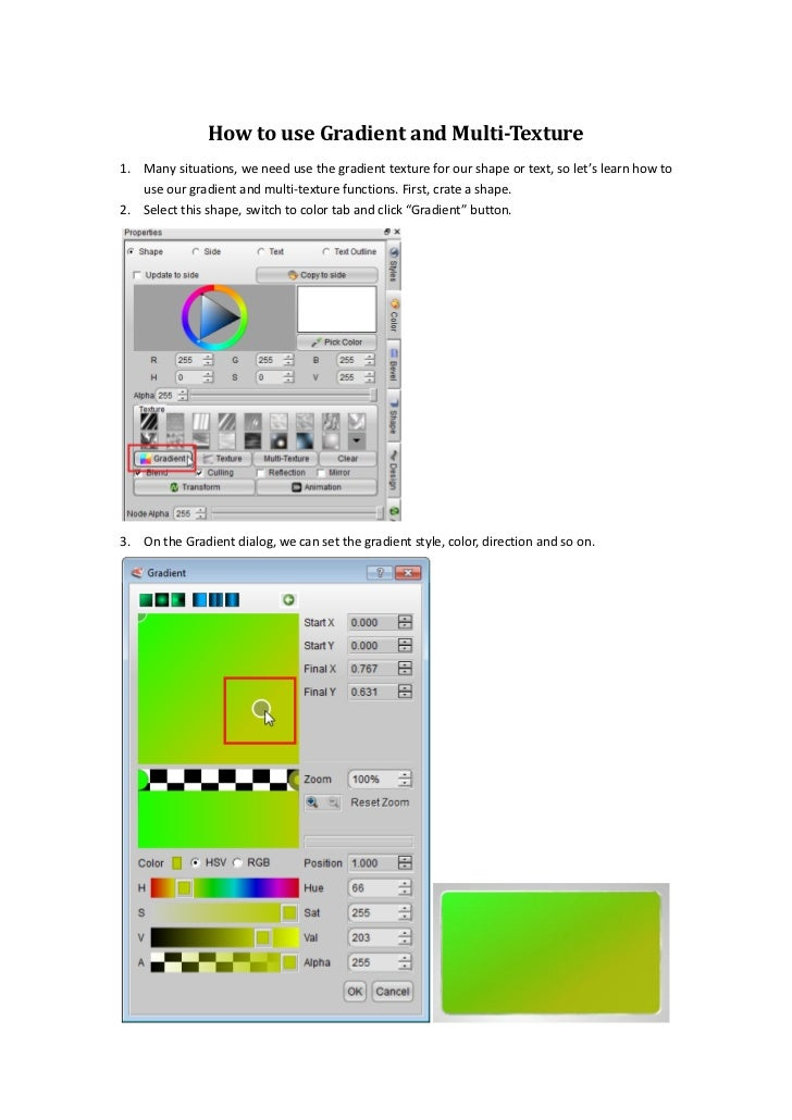 How to use Gradient and Multi-Texture1. Many situations, we need use the gradient texture for our shape or text, so let's ...