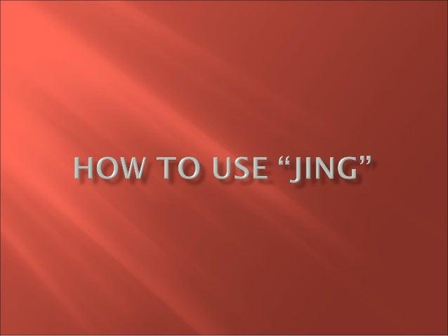 Use Jing