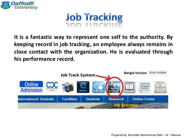 It is a fantastic way to represent one self to the authority. By keeping record in job tracking, an employee always remain...