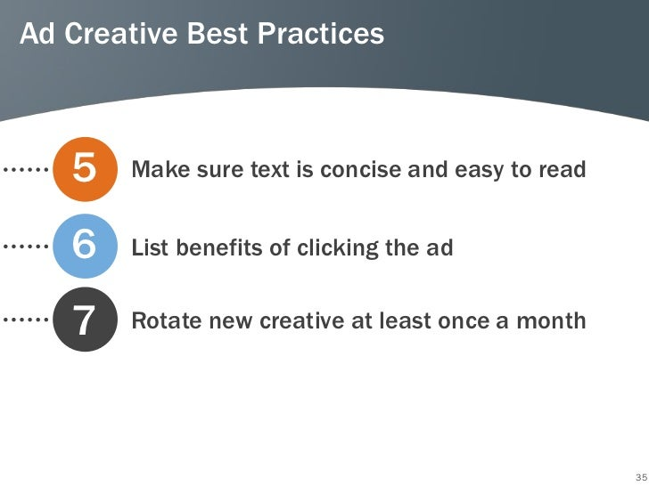 Ad Creative Best Practices   5   Make sure text is concise and easy to read   6   List benefits of clicking the ad   7   R...