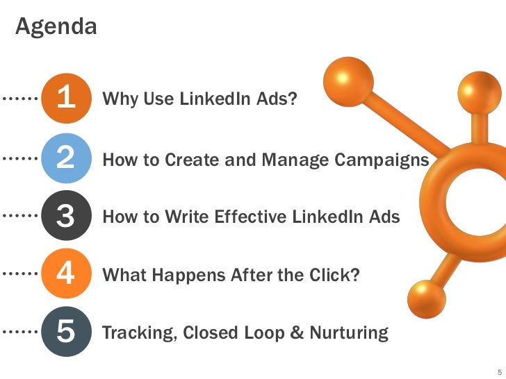 Agenda  1      Why Use LinkedIn Ads?  2      How to Create and Manage Campaigns  3      How to Write Effective LinkedIn Ad...