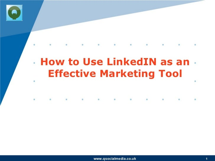 How to Use LinkedIN as an Effective Marketing Tool