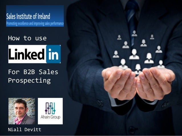 How to use  For B2B Sales Prospecting  Niall Devitt