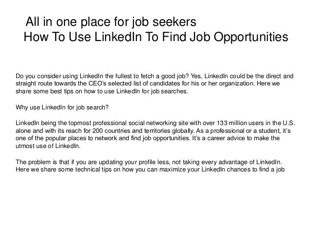 All In One Place For Job Seekers How To Use LinkedIn To Find Job  Opportunities Do ...